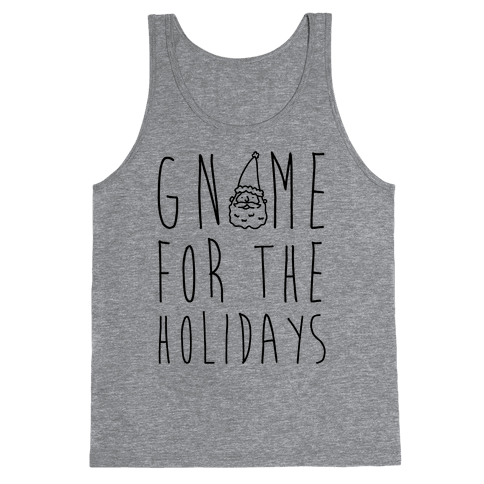 Gnome For The Holidays Tank Top