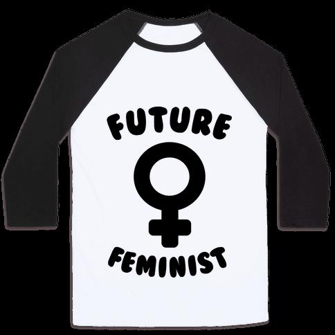 Future Feminist Baseball Tee