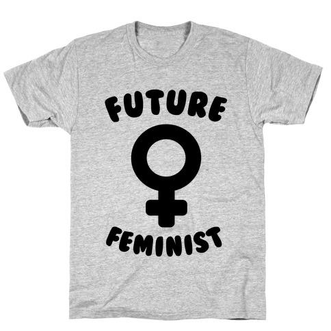 Future Feminist T-Shirt