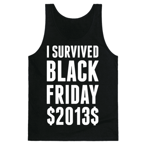 I Survived Black Friday Tank Top