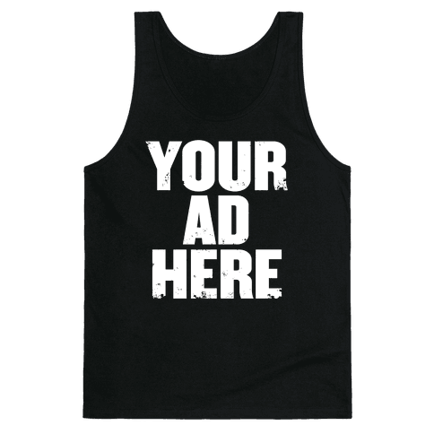 Your Ad Here Tank Top