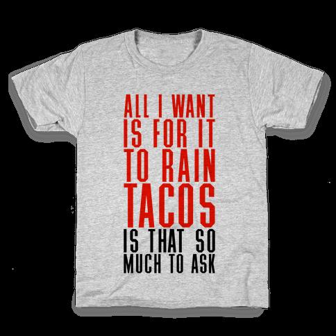 Rain Tacos Kids T-Shirt