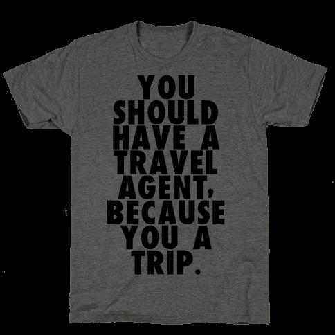You a trip