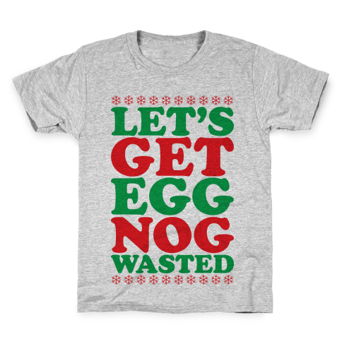 Eggnog Wasted Kids T-Shirt
