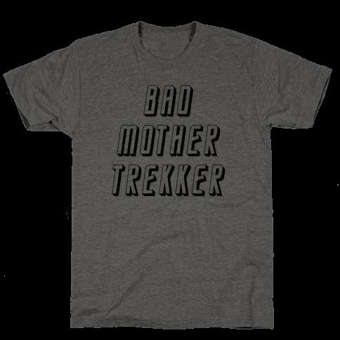 Bad Mother Trekker