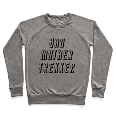Bad Mother Trekker Pullover