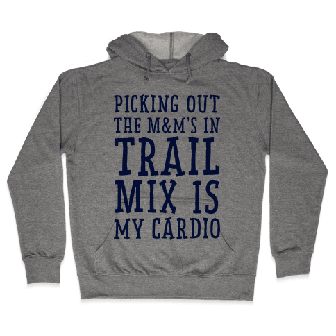 Trail Mix Cardio  Hooded Sweatshirt