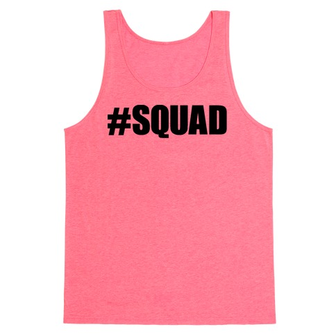 #Squad Tank Top