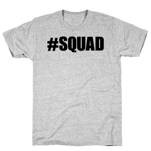 #Squad Mens T-Shirt