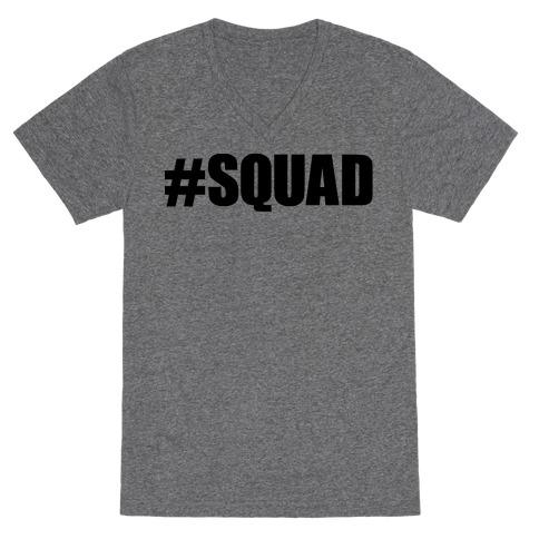 #Squad V-Neck Tee Shirt