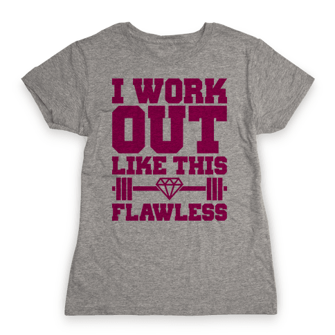 Flawless Workout Womens T-Shirt