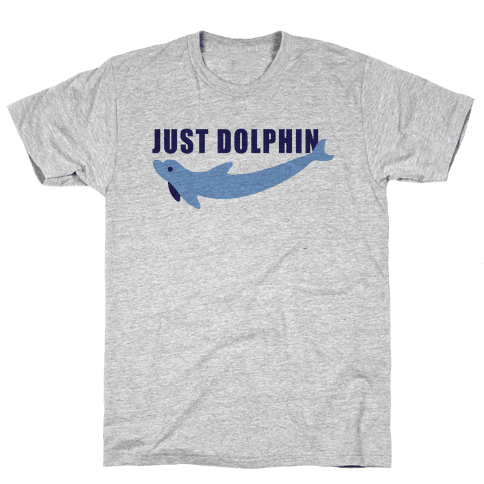 Just Dolphin Mens T-Shirt