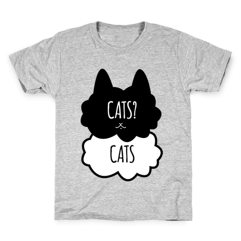Cats? Cats Kids T-Shirt