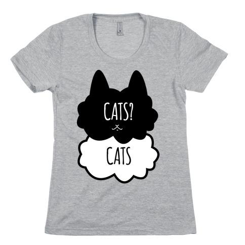 Cats? Cats Womens T-Shirt