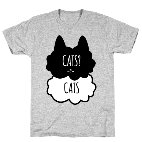 Cats? Cats Mens T-Shirt