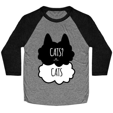 Cats? Cats Baseball Tee