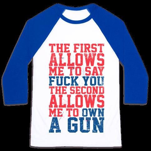F*** You Own A Gun Baseball Tee