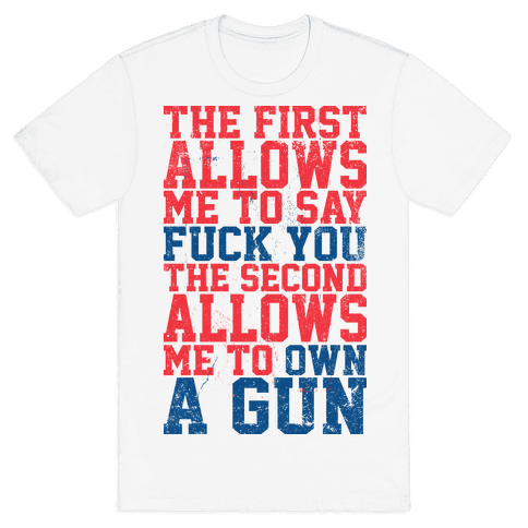 F*** You Own A Gun Mens T-Shirt