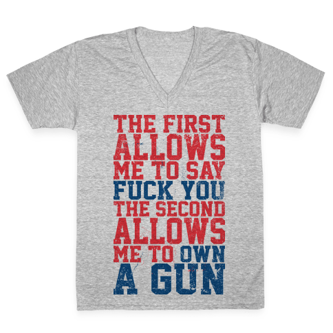 F*** You Own A Gun V-Neck Tee Shirt