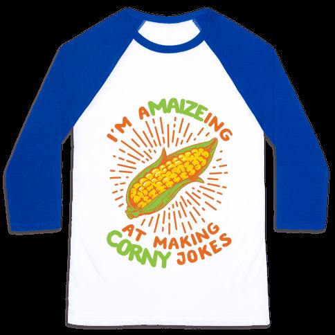 A-maize-ing Corny Jokes Baseball Tee