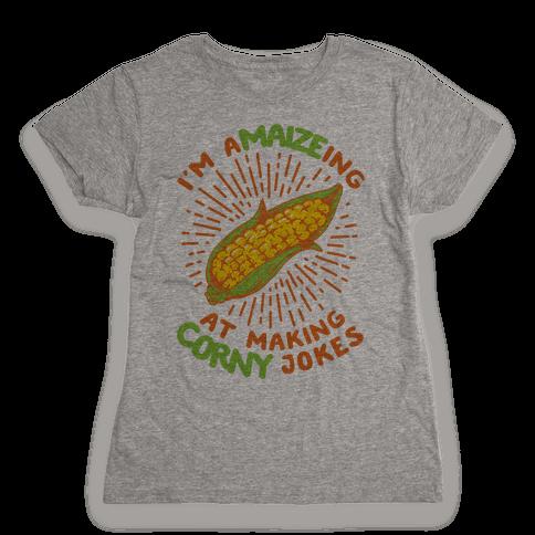 A-maize-ing Corny Jokes Womens T-Shirt