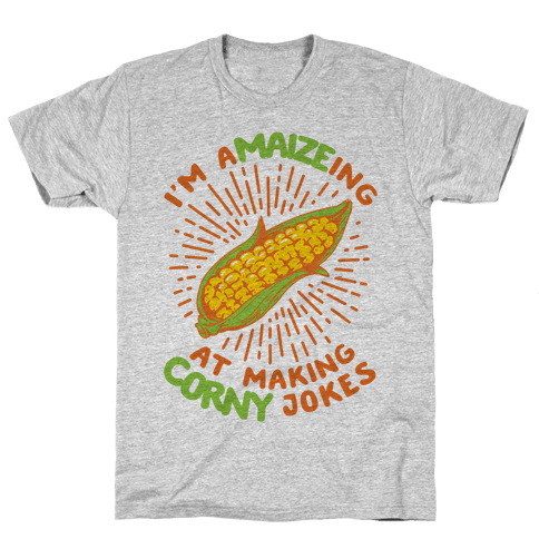 A-maize-ing Corny Jokes Mens T-Shirt