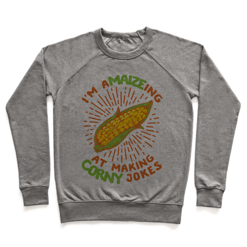 A-maize-ing Corny Jokes Pullover