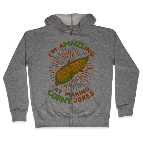 A-maize-ing Corny Jokes Zip Hoodie