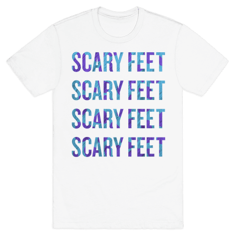 Scary Feet Scary Feet (Text) Mens T-Shirt