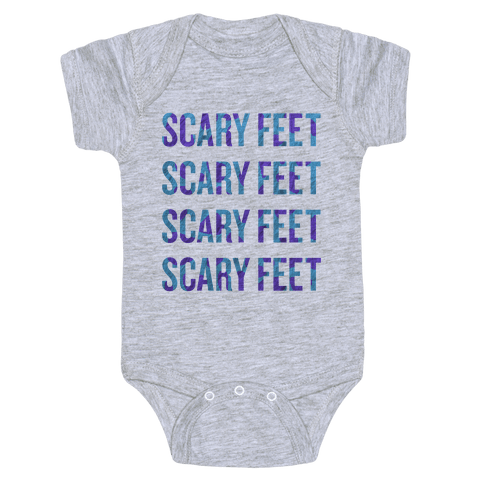 Scary Feet Scary Feet (Text) Baby Onesy