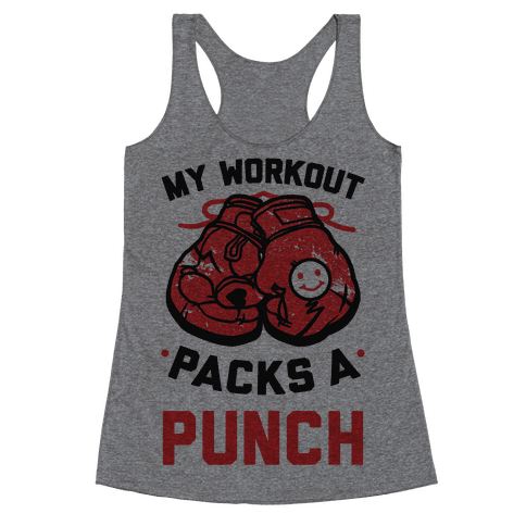 My Workout Packs A Punch Racerback Tank Top