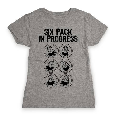Six Pack In Progress Womens T-Shirt