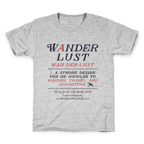 Wanderlust Definition Kids T-Shirt