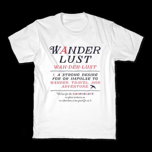 Wanderlust Definition Kids T-Shirt