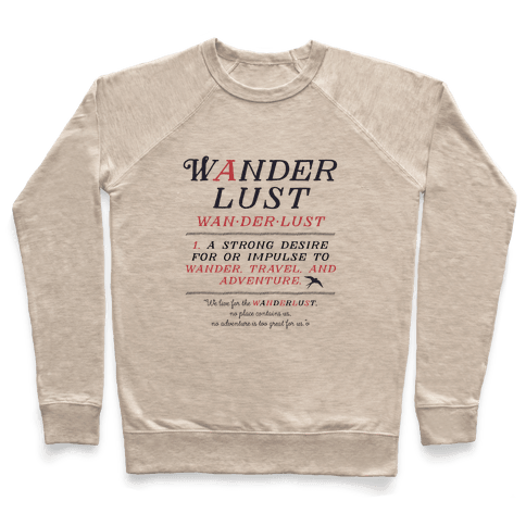 Wanderlust Definition Pullover