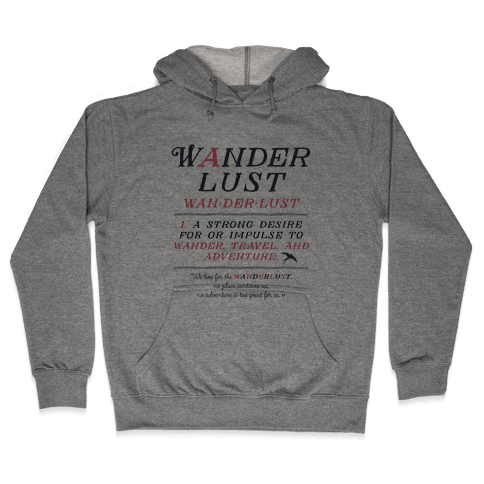 Wanderlust Definition Hooded Sweatshirt