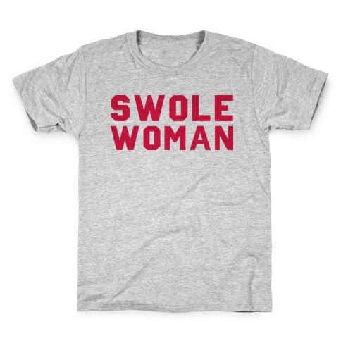Swole Woman Kids T-Shirt