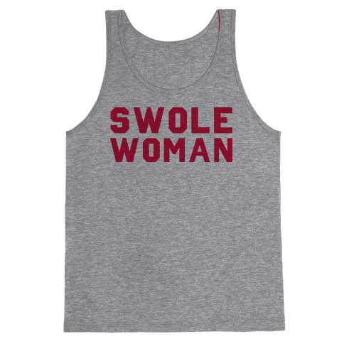 Swole Woman Tank Top