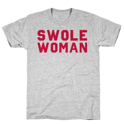Swole Woman Mens T-Shirt