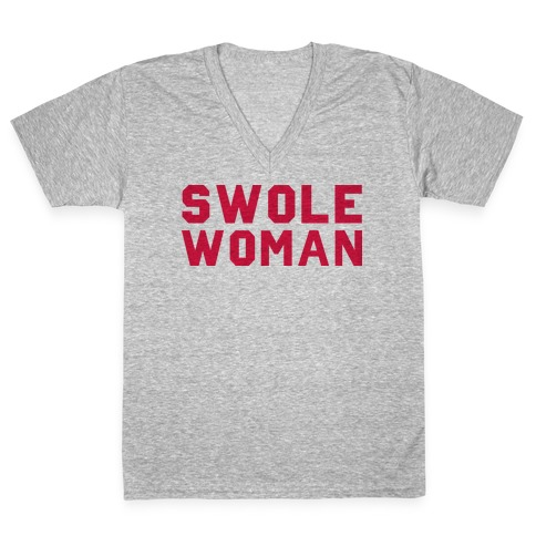 Swole Woman V-Neck Tee Shirt