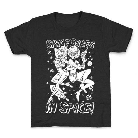 Space Babes In Space! Kids T-Shirt