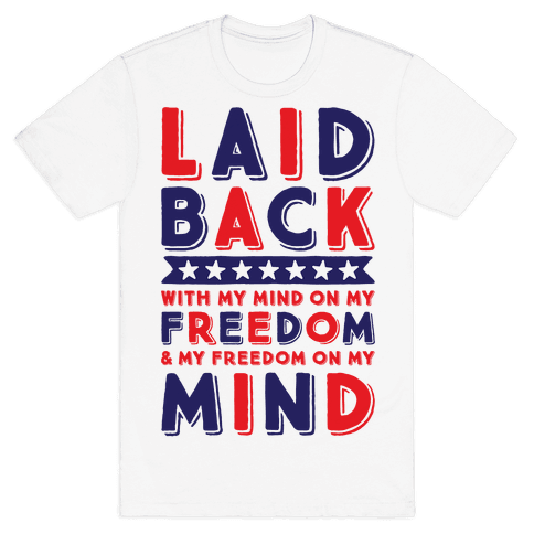 With My Mind On My Freedom Mens T-Shirt