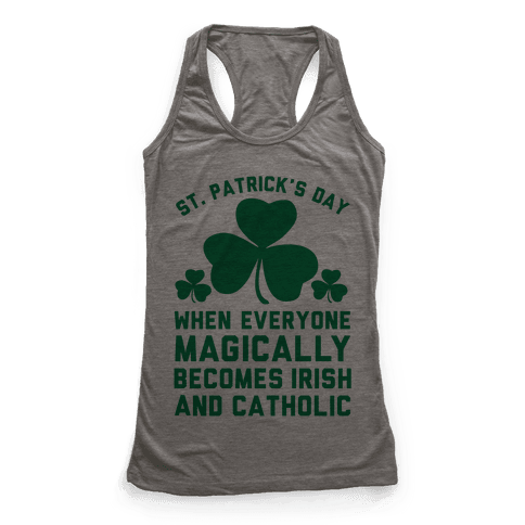 St. Patrick's Day When Everyone Magically Becomes Irish and Catholic