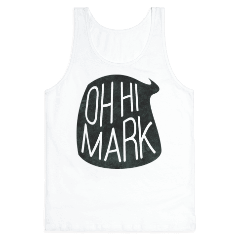 Oh Hi Mark Tank Top