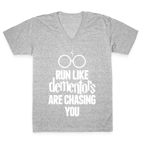 Run Like Dementors Are Chasing You V-Neck Tee Shirt
