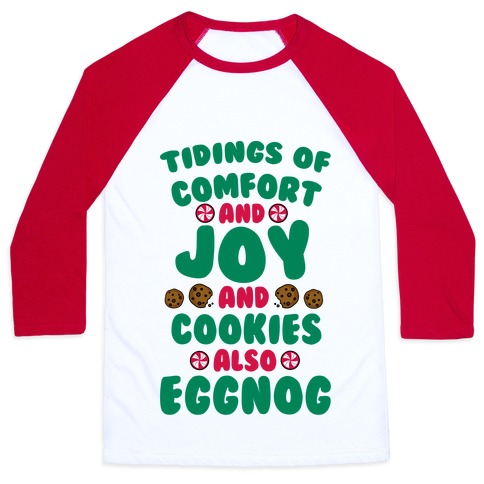 Tidings Of Comfort And Joy Baseball Tee