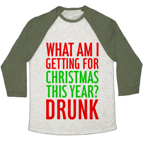 Getting Drunk For Christmas Baseball Tee