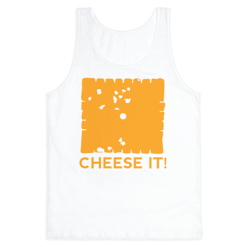 Cheese It (tank) Tank Top