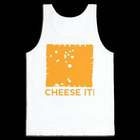 Cheese It (tank) Tank Top