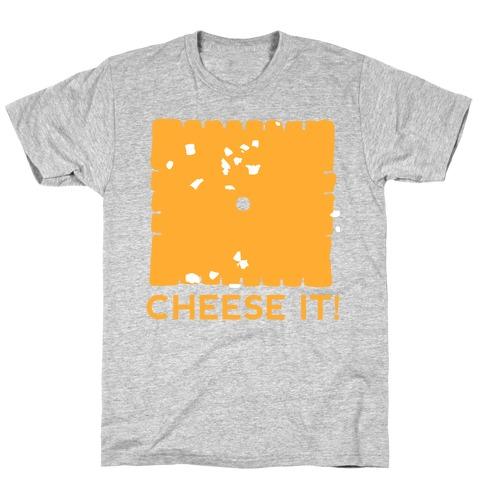 Cheese It (tank) T-Shirt